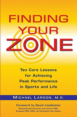 Finding Your Zone By Lardon, Michael/ Leadbetter, David (FRW)