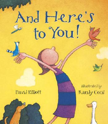 And Here's to You By Elliott, David/ Cecil, Randy (ILT)